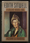 Edith Sitwell : a unicorn among lions