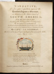 [Title-page to Volume I of] Narrative, of a five years expedition, against the revolted Negroes of Surinam, in Guiana, on the wild coast of South America, from the year 1772, to 1777, elucidating the