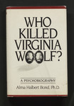 Who killed Virginia Woolf? : a psychobiography