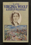 Virginia Woolf : a study of her novels