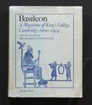 Basileon : a magazine of Kings College, Cambridge, 1900-1914