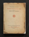Illustrated catalogue of the notable private collection of modern French pictures : and a group of the works of the noted American artist Arthur B. Davies