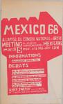 Mexico 68 : à lappel du Conseil national de grève meeting de soutien aux étudiants mexicains mardi 5 nov. à la Mutualité 19 H : Informations, documents, photo, film : Debats, de la démocratie bourg