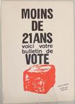 Moins de 21 ans voici votre bulletin de vote.