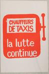 Chauffeurs de taxis, la lutte continue.