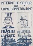 Interdit de sejour pour crime dimperialisme, Nixon, la peste, son complice, big Charlie.