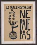 Le parliamentarisme ne paie pas : Elections, PCF, Democratie parlementaire.