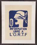 Information libre à l'O.R.T.F. [art reproduction].