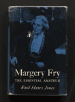 Margery Fry : the essential amateur