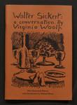 Walter Sickert : a conversation