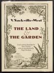 The land ; & The garden